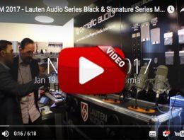 Lauten Audio Microphones - NAMM 2017 Video Image