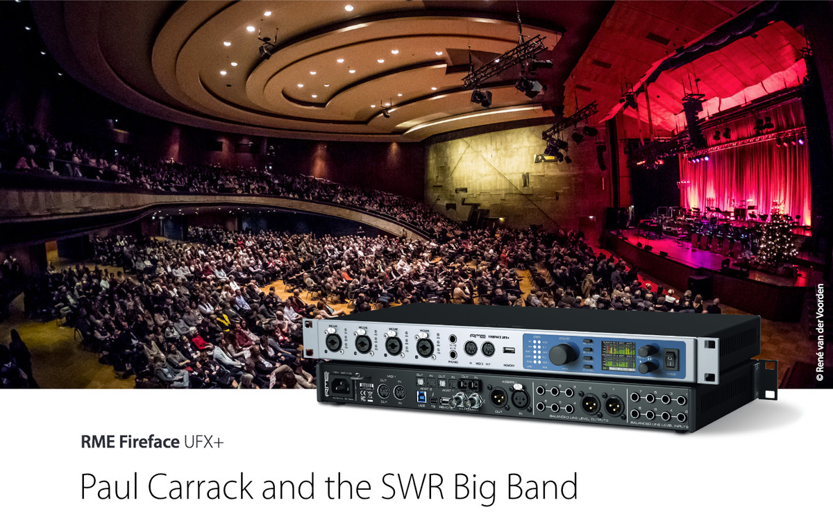 Paul Carrack and the SWR Big Band - RME Fireface UFX+ - Synthax Audio UK