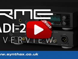 RME ADI-2 DAC - Overview Video - Synthax Audio UK