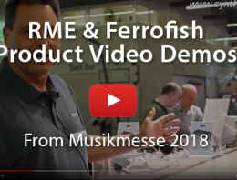 RME and Ferrofish videos from Musikmesse 2018