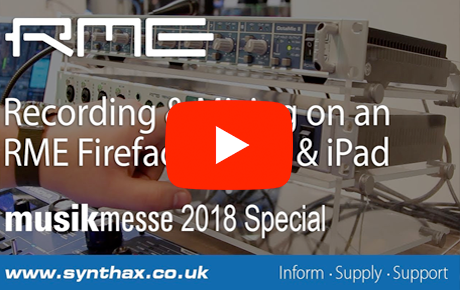 RME Fireface UFX II - Recording with an iPad - Musikmesse - Synthax Audio UK