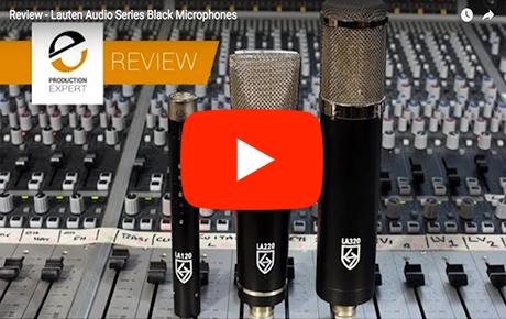 Pro Tools Expert Review - Lauten Audio Series Black microphones