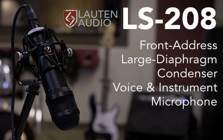 Lauten Audio Announces LS-208 Front-Address Microphone - Synthax Audio UK