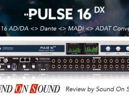 Ferrofish Pulse 16 DX - Review By Sound On Sound - Synthax Audio UK