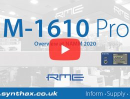 RME M-1610 Pro - NAMM 2020 Video - Synthax Audio UK