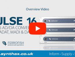 Ferrofish Pulse 16 - MX - DX - Overview Video - Synthax Audio UK