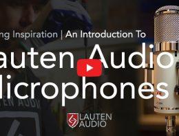 Crafting Inpiration - Lauten Audio Microphones - Synthax Audio UK