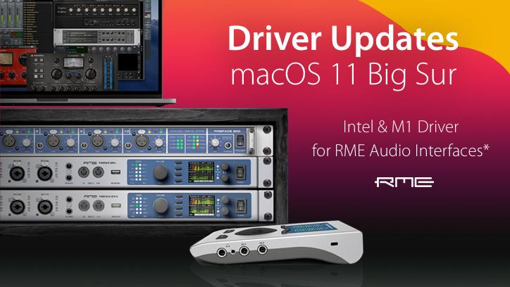 RME Audio - Mac OS 11 Big Sur Drivers - Intel & M1 - Synthax Audio UK
