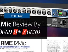 RME 12Mic Review - Sound On Sound - Synthax Audio UK