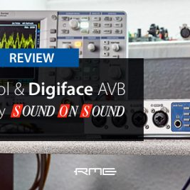 RME AVB Tool & Digiface AVB - Sound On Sound - Review - Synthax Audio UK