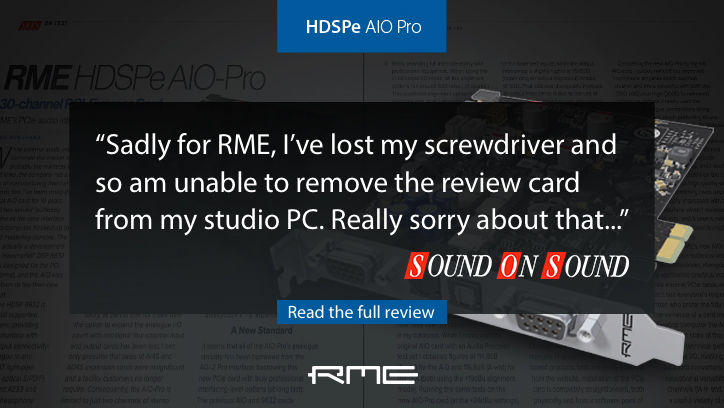 RME HDSPe AIO Pro - Sound On Sound Review - Synthax Audio UK