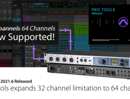 Pro Tools expands 32 channel limit to 64 - Synthax Audio UK