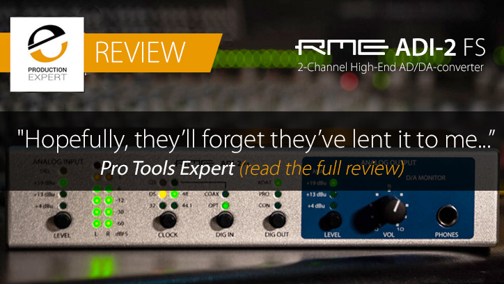 RME ADI-2 FS - Review - Pro Tools Expert - Synthax Audio UK